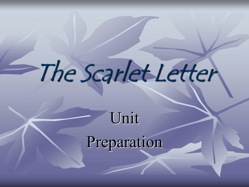 The Scarlet Letter UnitPreparation