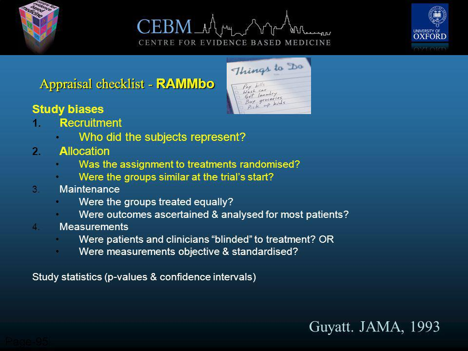 Appraisal checklist - RAMMbo Study biases 1. Recruitment Who did the subjects represent.