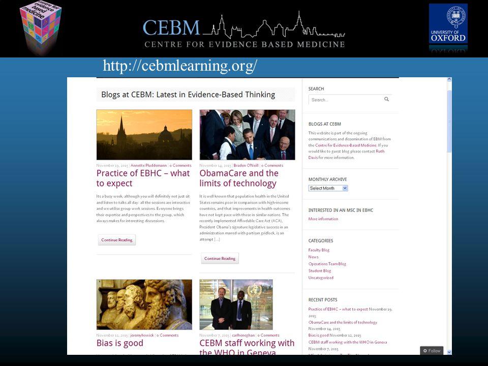 www.cebm.net http://cebmlearning.org/