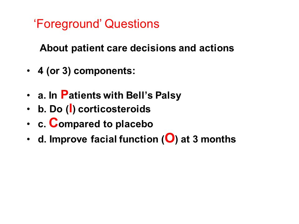 About patient care decisions and actions 4 (or 3) components: a.