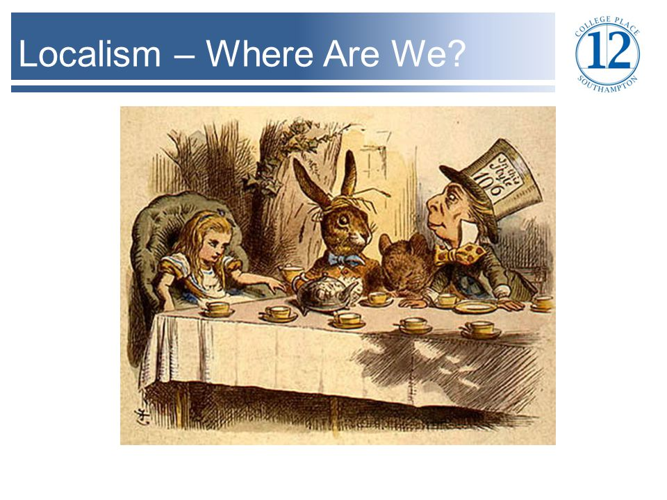 Localism – Where Are We
