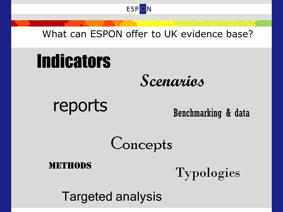 What can ESPON offer to UK evidence base.