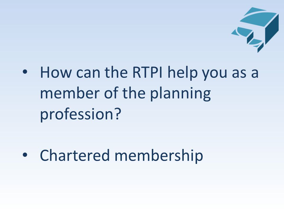 How can the RTPI help you as a member of the planning profession Chartered membership