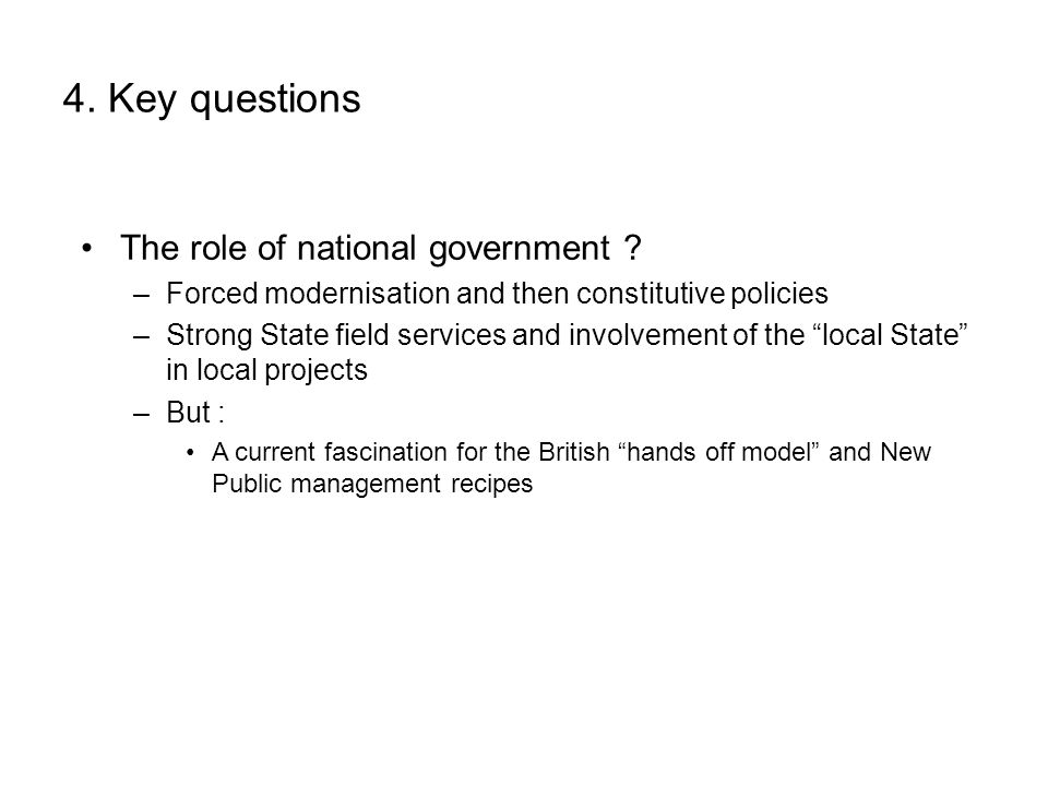 4.Key questions The role of national government .