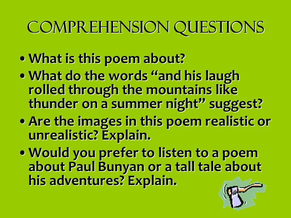 """Comprehension Questions What is this poem about?What is this poem about? What do the words """"and his laugh rolled through the mountains like thunder on"""