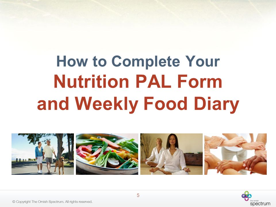 Tips for Nutrition PALs: Always include accurate amounts for all foods and beverages recorded.