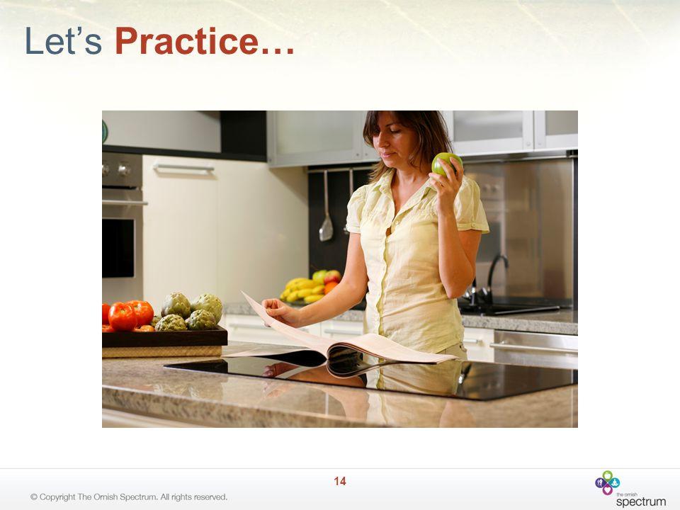 Let's Practice… 14
