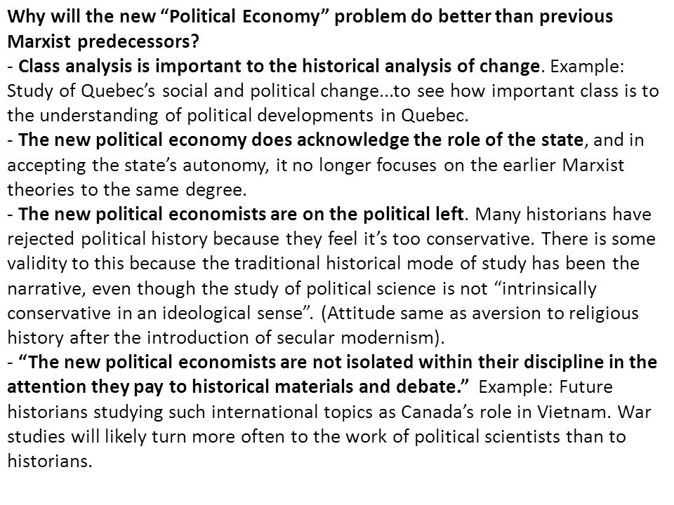 """Why will the new """"Political Economy"""" problem do better than previous Marxist predecessors? - Class analysis is important to the historical analysis of"""