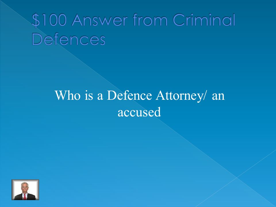 A criminal defence is used by who in a criminal trial
