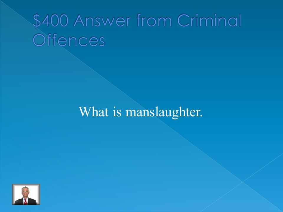 What is manslaughter.