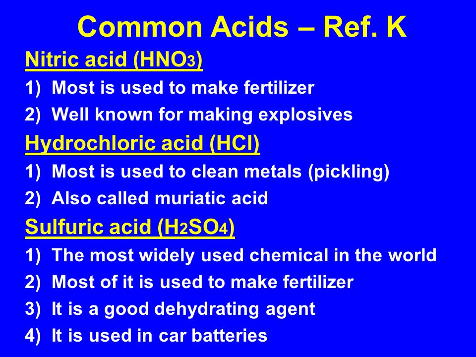 TABLE M common acids HCl(aq) hydrochloric acid HNO 3 (aq) nitric acid H 2 SO 4 (aq) sulfuric acid H 3 PO 4 (aq) phosphoric acid H 2 CO 3 (aq) carbonic