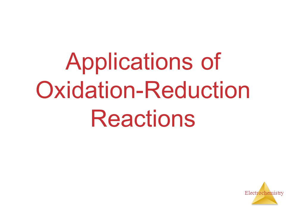 Electrochemistry Applications of Oxidation-Reduction Reactions