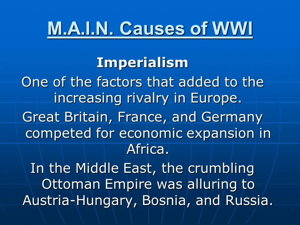 Imperialism One of the factors that added to the increasing rivalry in Europe. Great Britain, France, and Germany competed for economic expansion in A