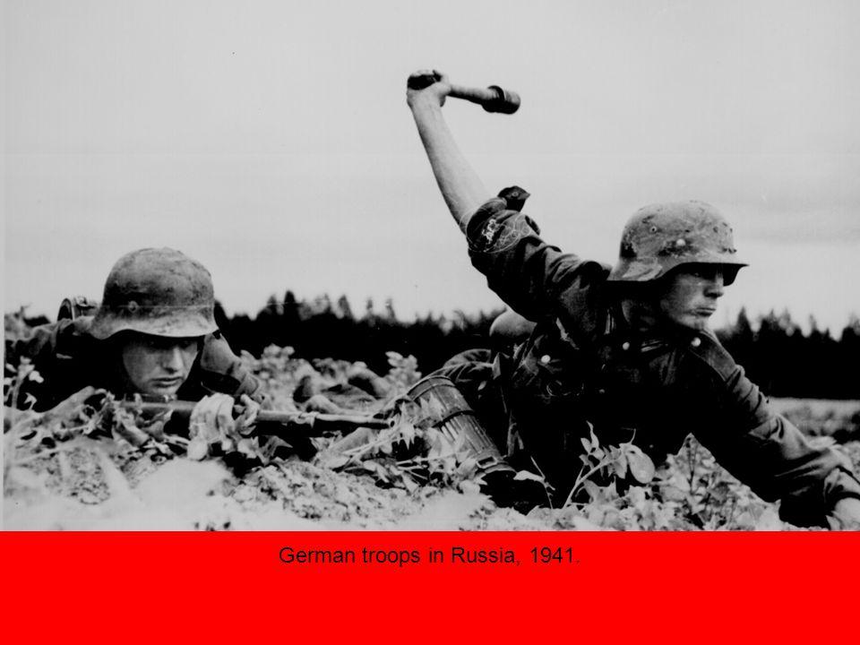 German troops in Russia, 1941.