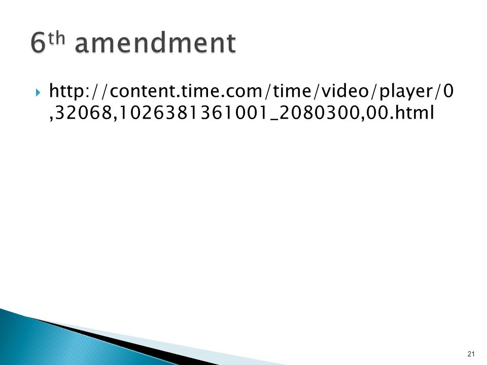  http://content.time.com/time/video/player/0,32068,1026381361001_2080300,00.html 21