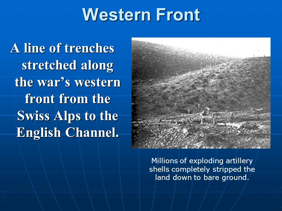 Eastern Front Great Britain and France attempted to supply Russia.