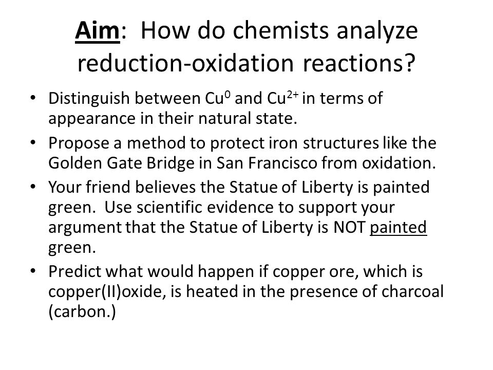 Aim: How do chemists analyze reduction-oxidation reactions.