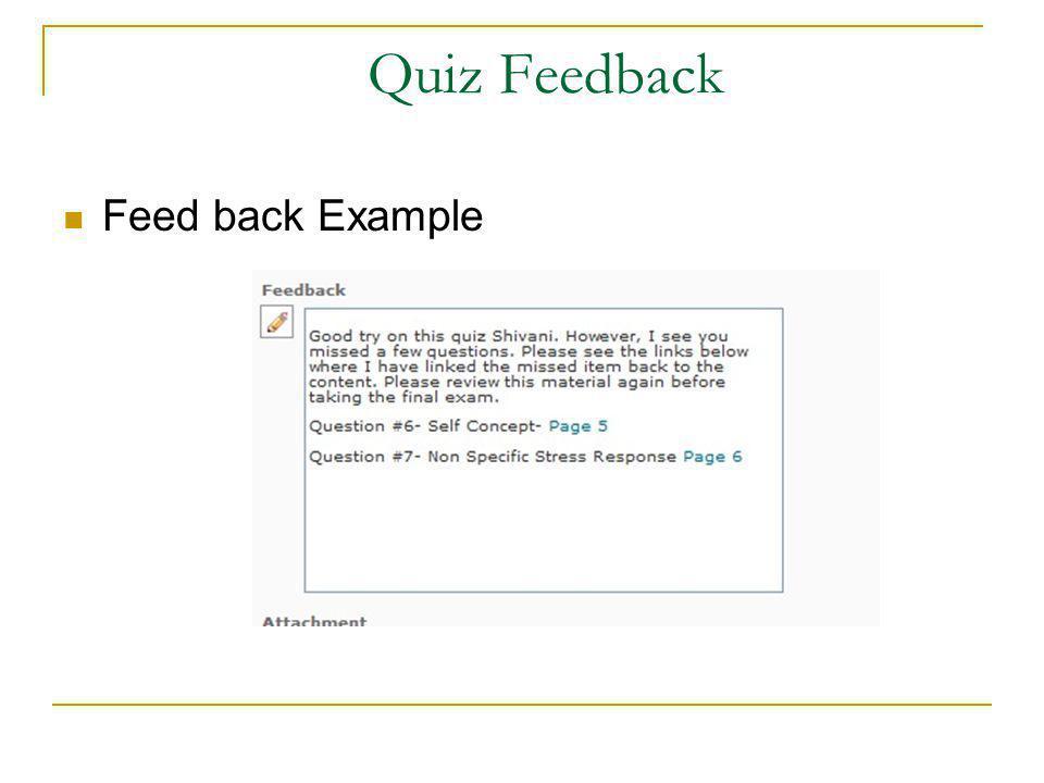 Quiz Feedback Feed back Example