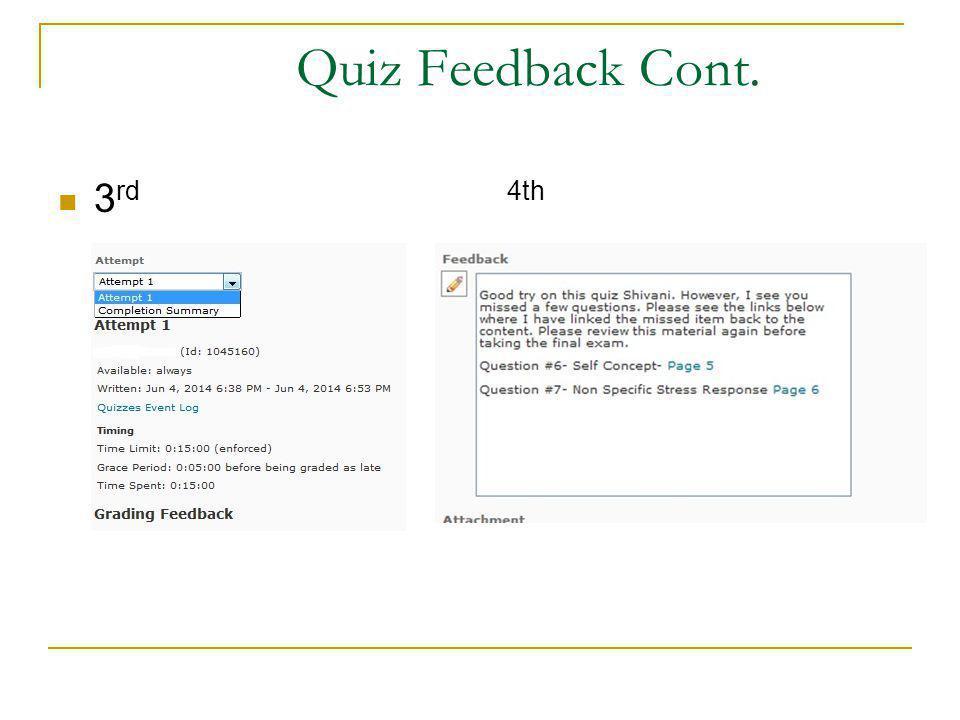 Quiz Feedback Cont. 3 rd 4th