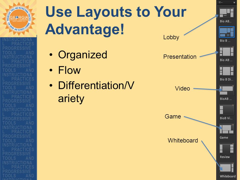 Use Layouts to Your Advantage.