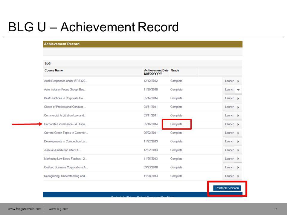 www.hoganlovells.com | www.blg.com BLG U – Achievement Record 33