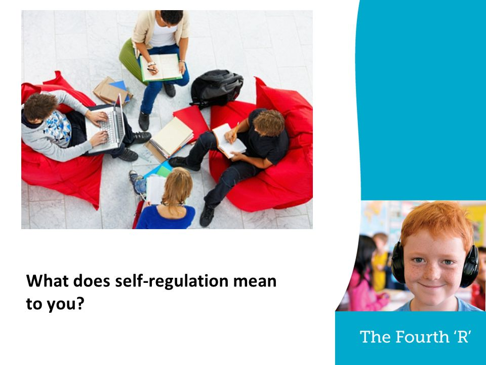 What does self-regulation mean to you