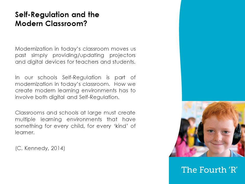 Self-Regulation and the Modern Classroom.