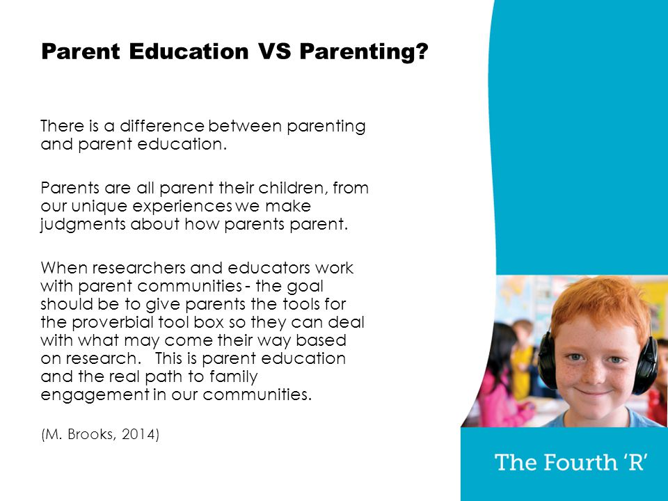 Parent Education VS Parenting. There is a difference between parenting and parent education.