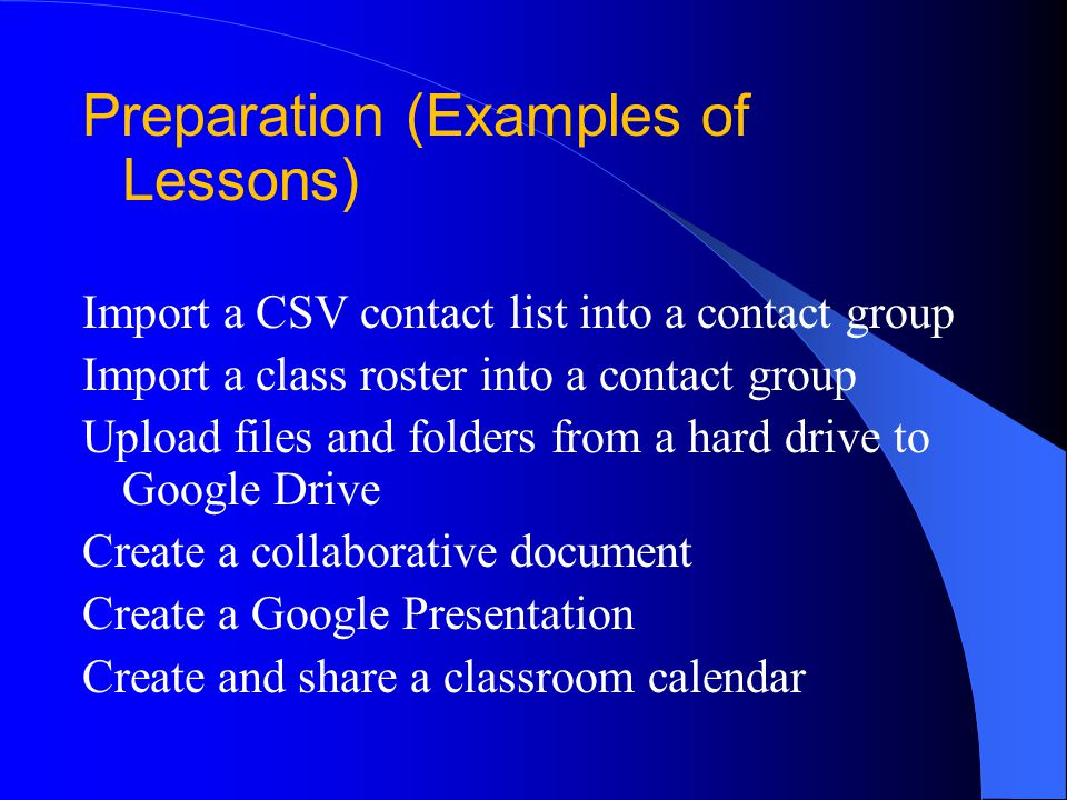 Preparation (Examples of Lessons) Create a google Form for classroom usage Each lesson was checked by either the principal, assistant principal, or technology director.