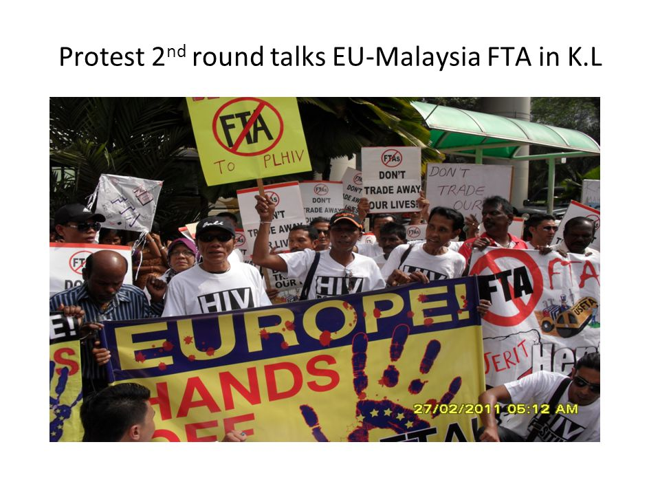 Protest 2 nd round talks EU-Malaysia FTA in K.L
