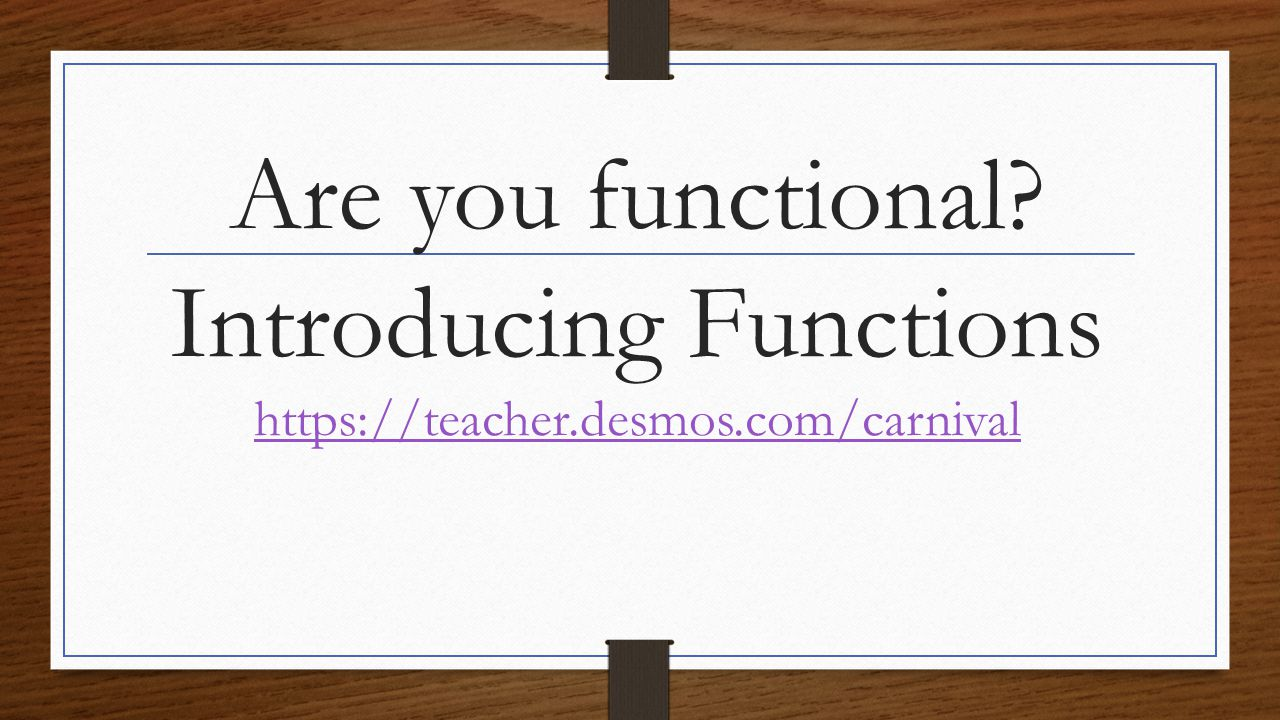 Are you functional.