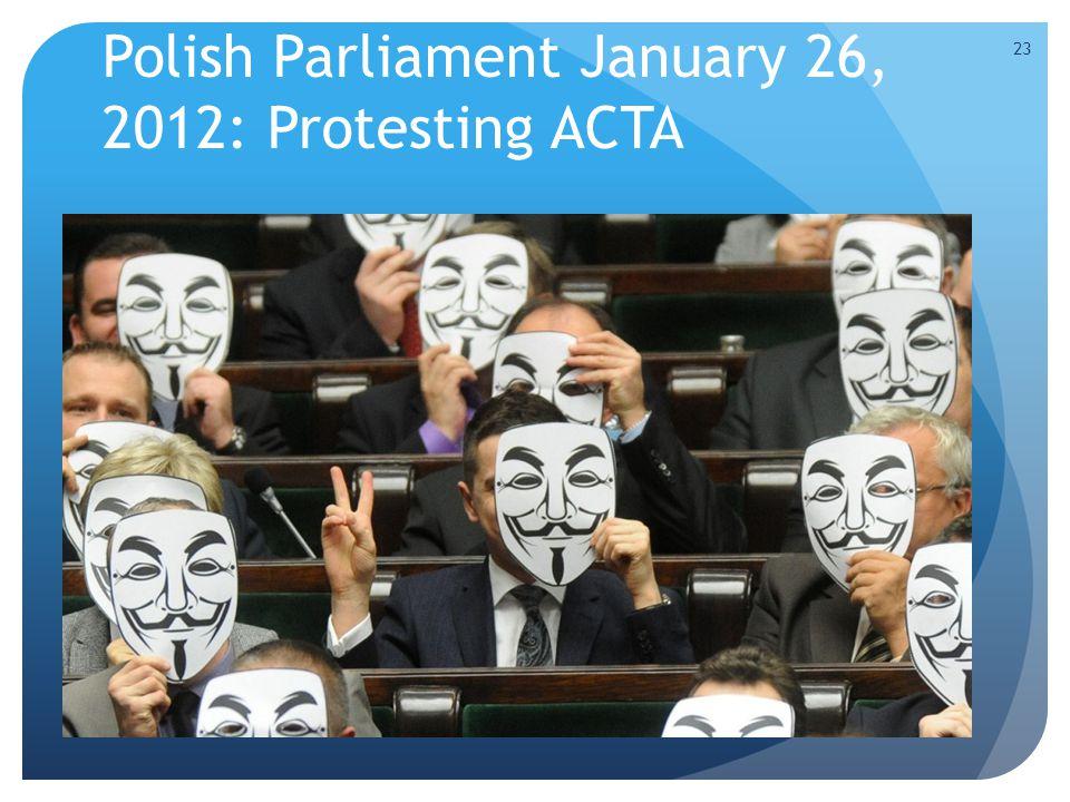 Polish Parliament January 26, 2012: Protesting ACTA 23