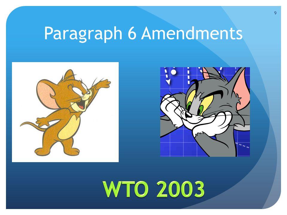 Paragraph 6 Amendments 9