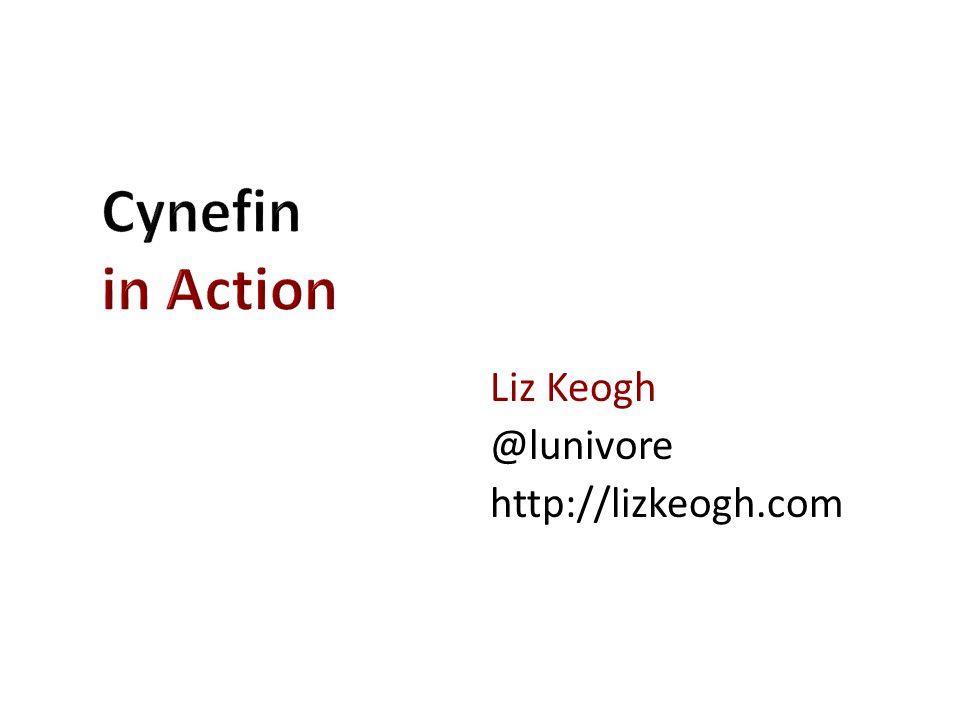Liz Keogh @lunivore http://lizkeogh.com