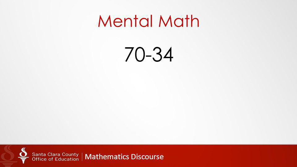 Mathematics Discourse Mental Math 70-34