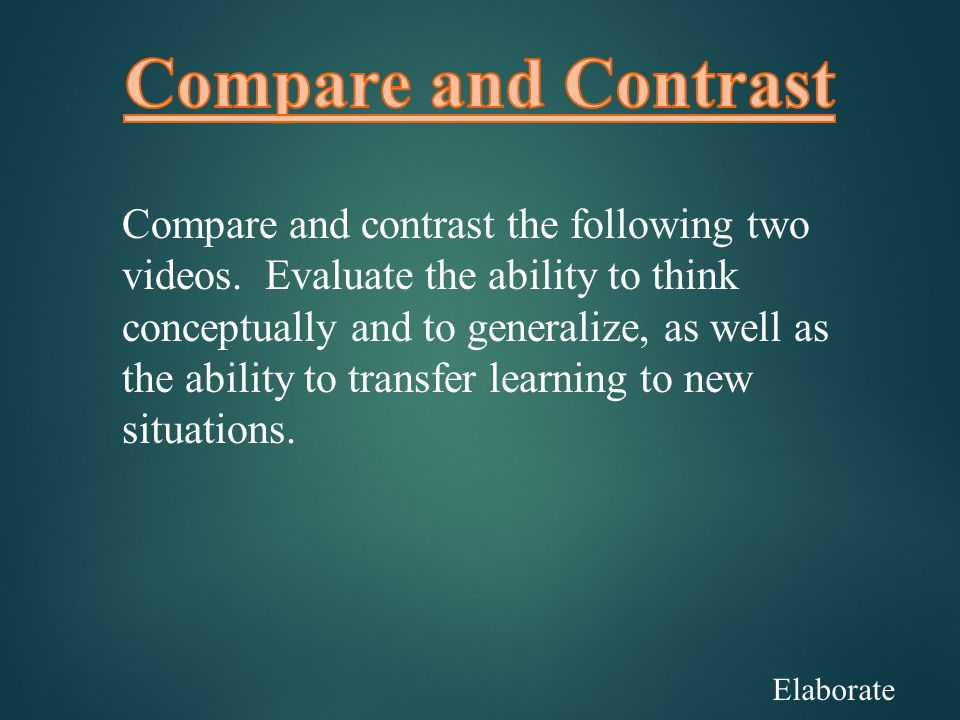 Elaborate Compare and contrast the following two videos.