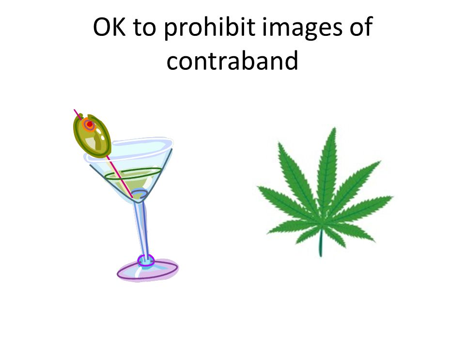 OK to prohibit images of contraband