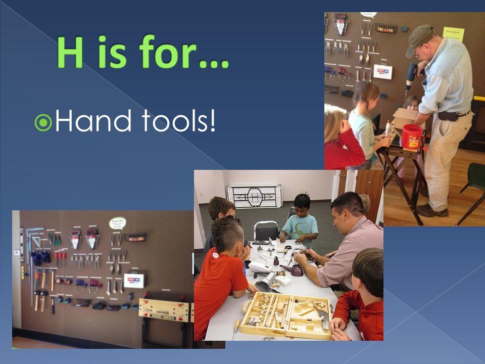  Hand tools!