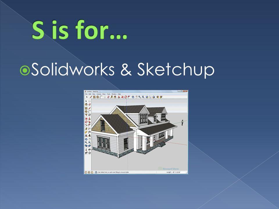  Solidworks & Sketchup