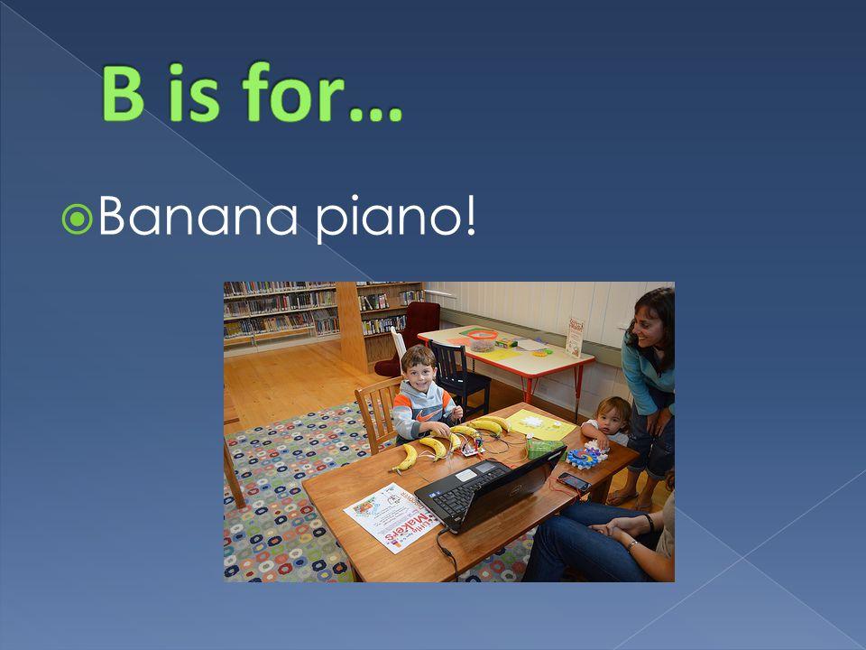  Banana piano!