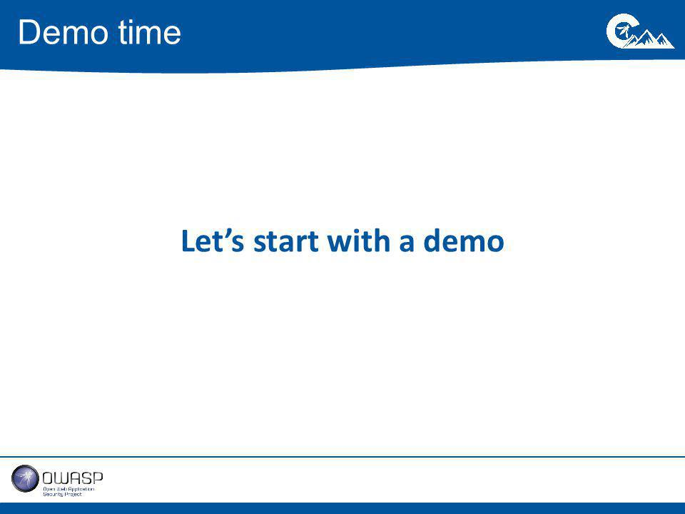 Let's start with a demo Demo time