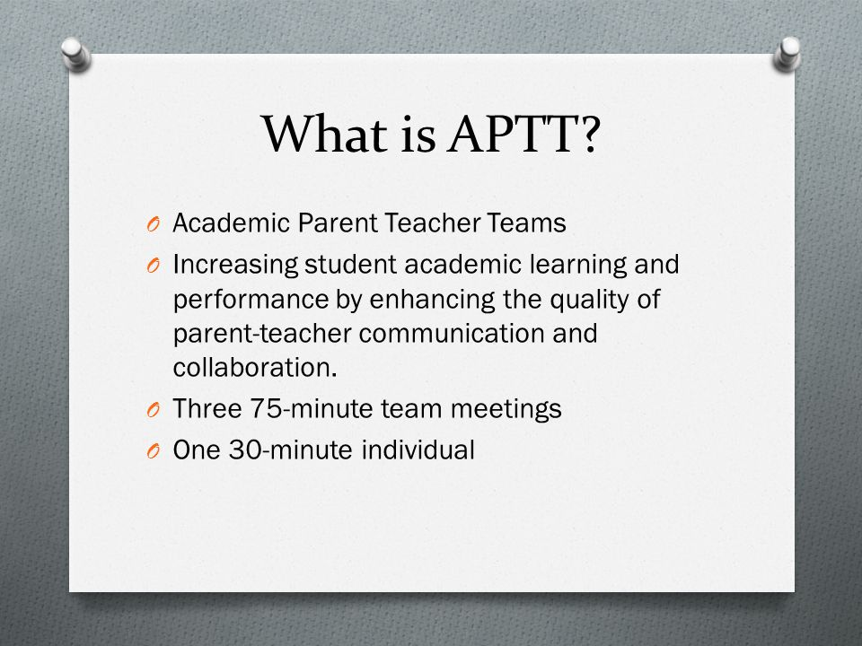 APTT Meeting Agenda O Welcome and Icebreaker O Review of grade-level foundation skills O Sharing data O Modeling and practicing learning activities O Setting short-term goals O Developing classroom networks