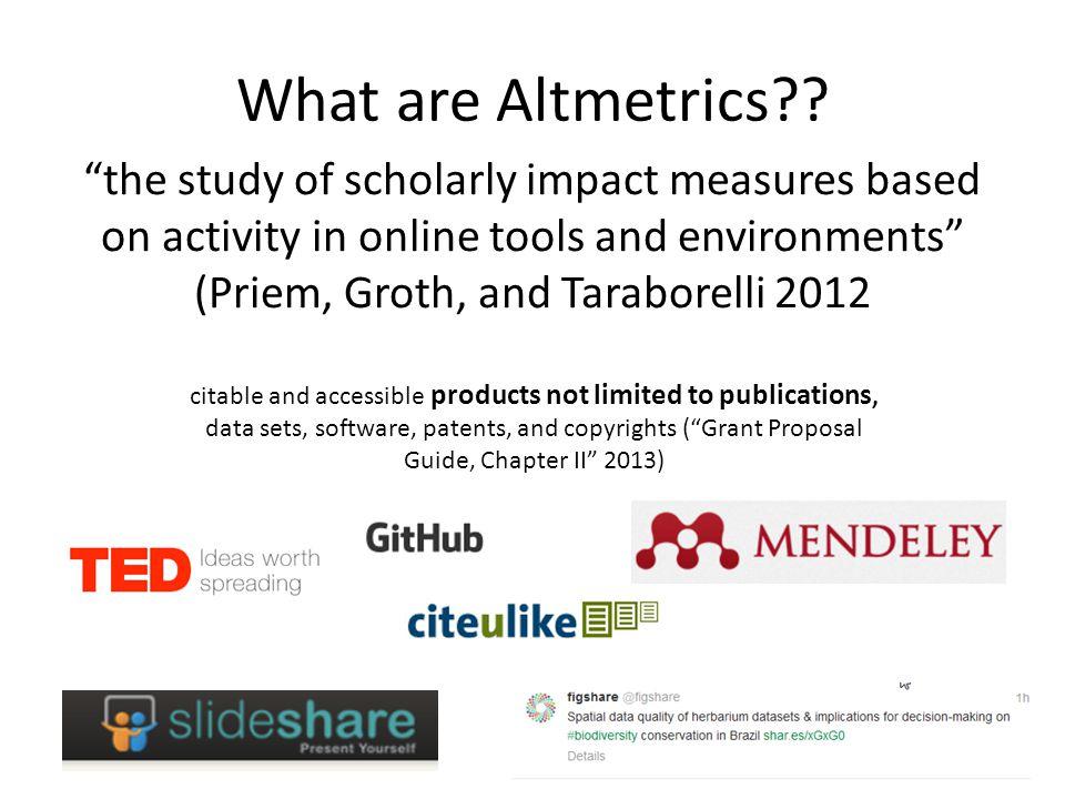 What are Altmetrics .