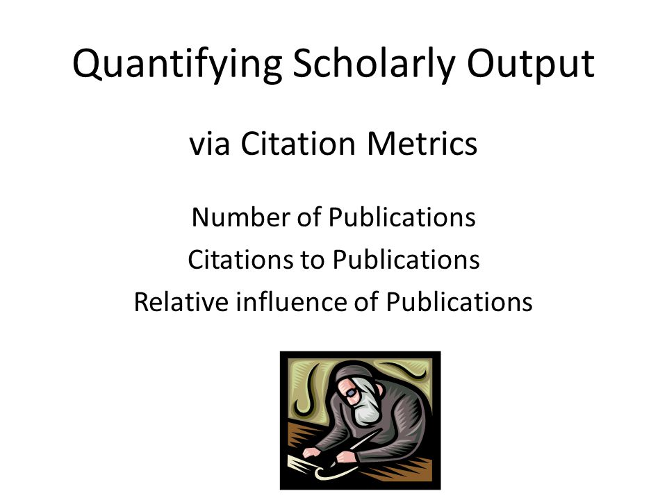Documents: 30 Citations: 253 H-index: 9 2009-2014, 3/5/2014 Scholarly Metrics as a proxy for Scholarly Influence…
