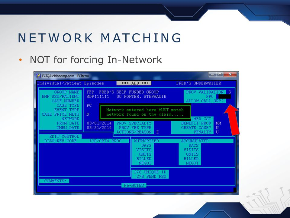 NETWORK MATCHING NOT for forcing In-Network