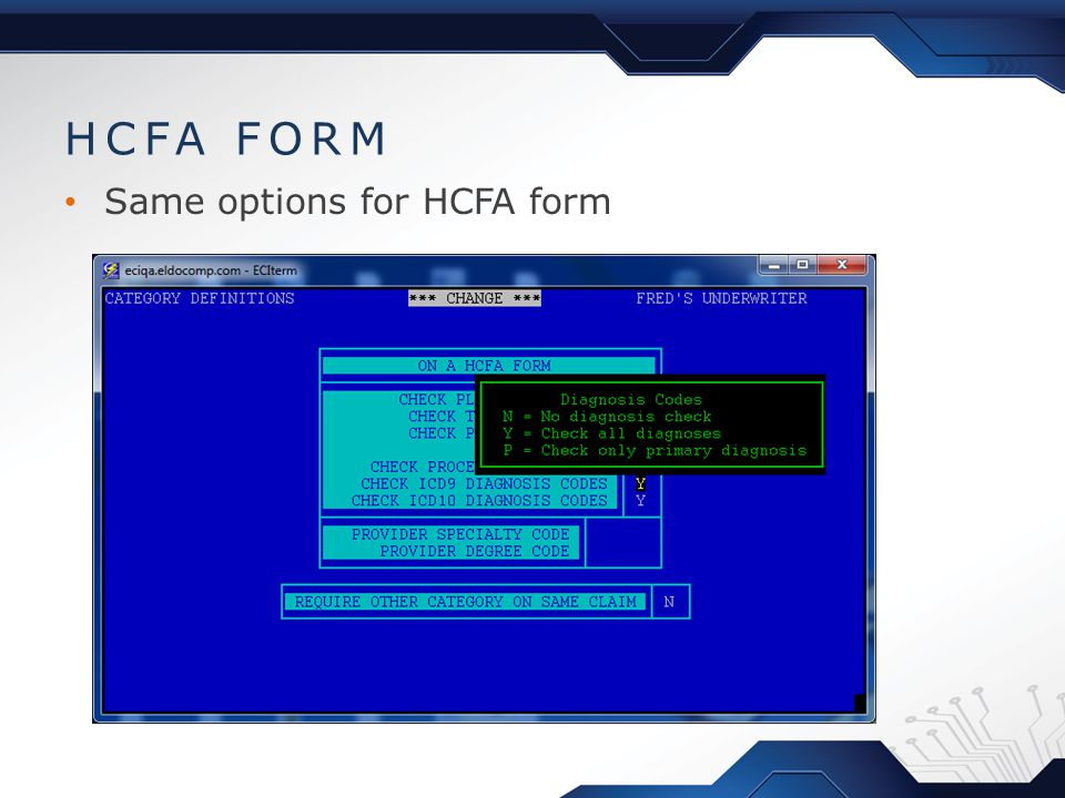 HCFA FORM Same options for HCFA form