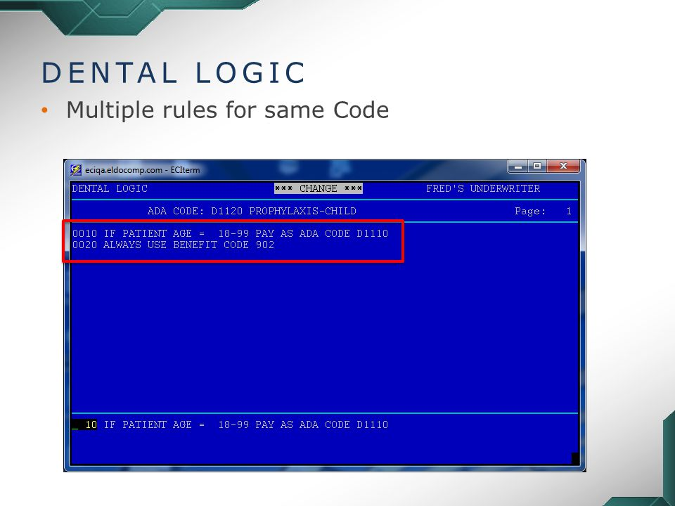 DENTAL LOGIC Multiple rules for same Code