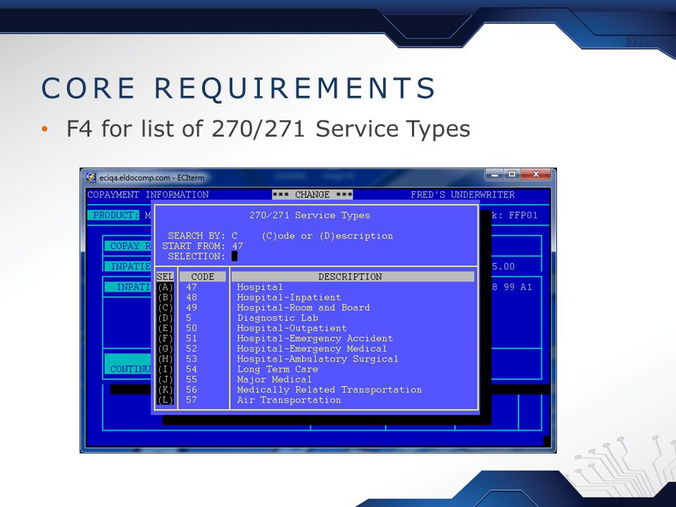 CORE REQUIREMENTS F4 for list of 270/271 Service Types