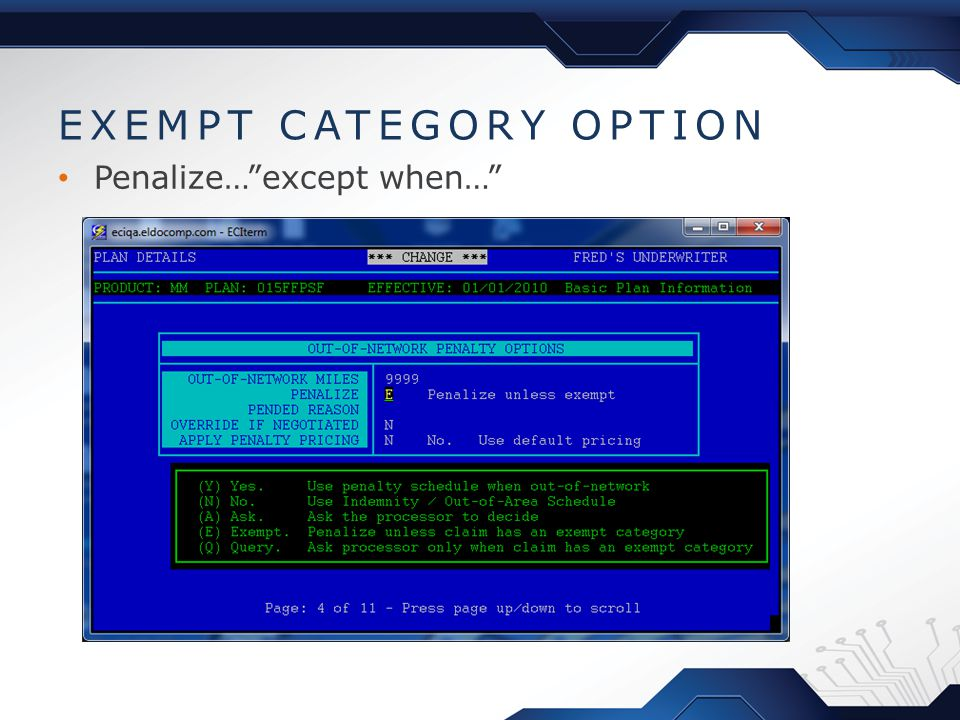 EXEMPT CATEGORY OPTION Penalize… except when…