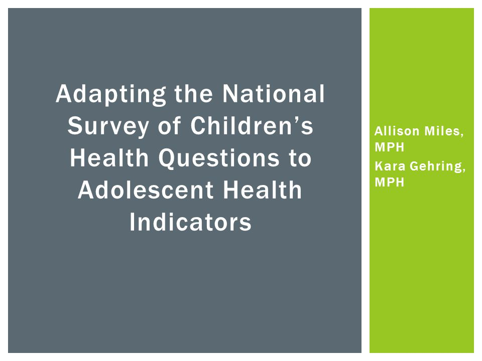 WHY SHOULD WE BE INTERESTED IN ADOLESCENT HEALTH?